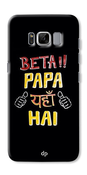 Digiprints Beta Papa Yaha Hai Printed Designer Back Case Cover For Samsung Galaxy S8 Plus