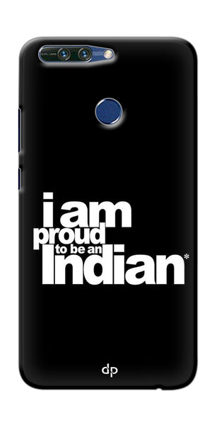 Digiprints I Am Proud To Be An Indian Printed  Back Case Cover For Huawei Honor 8 Pro