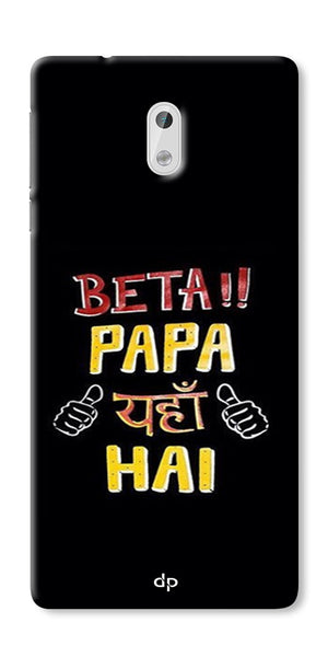 Digiprints Beta Papa Yaha Hai Printed Designer Back Case Cover For Nokia 3