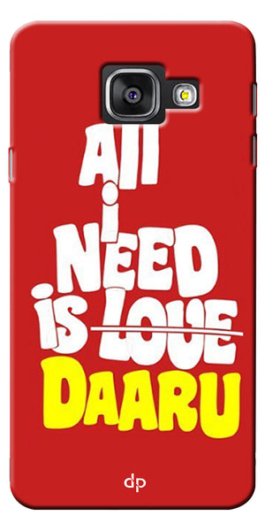 Digiprints All Need Is Daaru Printed Back Case Cover For Samsung Galaxy A7_2016