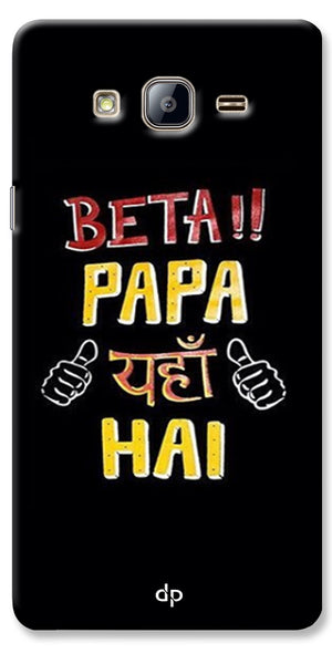 Digiprints Beta Papa Yaha Hai Printed Designer Back Case Cover For Samsung Galaxy On5
