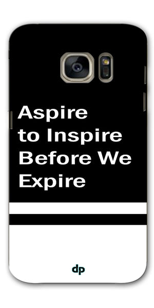 Digiprints Aspire To Inspire Printed Back Case Cover For Samsung Galaxy S7