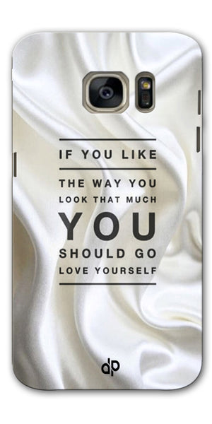 Digiprints Love Yourself Quotes Printed Designer Back Case Cover For Samsung Galaxy S7
