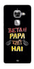 Digiprints Beta Papa Yaha Hai Printed Designer Back Case Cover For LeEco Le Max 2