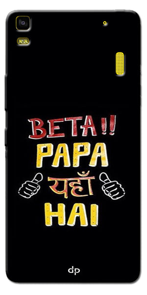 Digiprints Beta Papa Yaha Hai Printed Designer Back Case Cover For Lenovo A7000