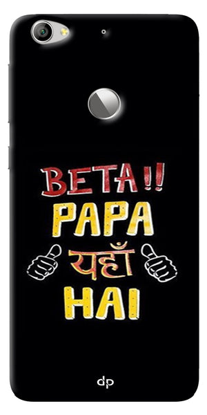 Digiprints Beta Papa Yaha Hai Printed Designer Back Case Cover For LeEco Le 1s