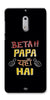 Digiprints Beta Papa Yaha Hai Printed Designer Back Case Cover For Nokia 6