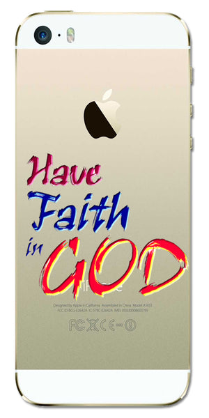 Digiprints Have Faith In God Printe Clear Case For Apple iPhone 5