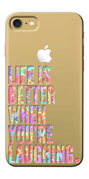 Digiprints Life Is Better When You Are Laughing Printed Clear Case For Apple iPhone 7