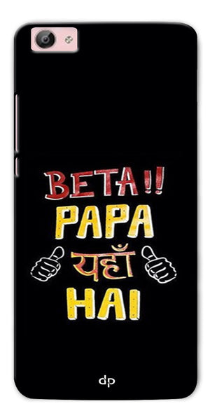 Digiprints Beta Papa Yaha Hai Printed Designer Back Case Cover For Vivo Y66
