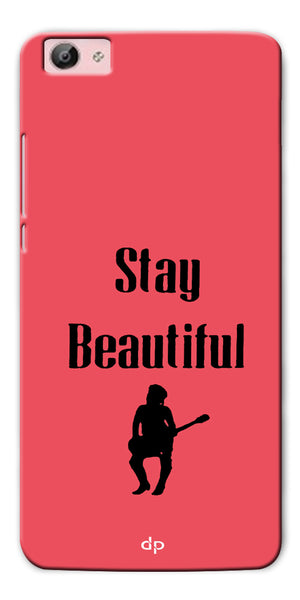 Digiprints Stay Beautiful Printed Back Case Cover For Vivo Y55L