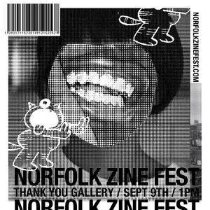 @ THANK YOU GALLERY: NORFOLK ZINE FEST