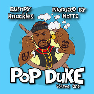 "SEVEN SHARKS AIRWAVE | BUMP KNUCKLES x NOTTZ ""POP DUKE VOL. 1"""