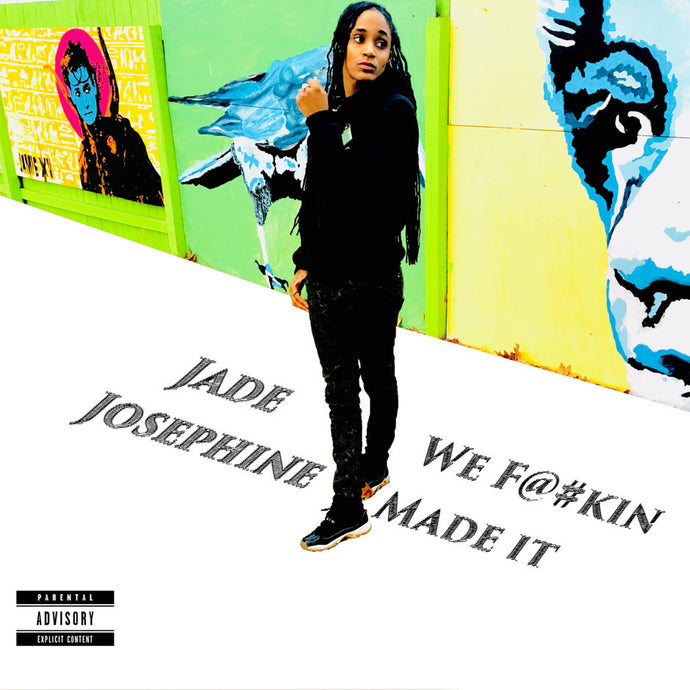 "SEVEN SHARKS AIRWAVE | JADE JOSEPHINE ""WE F@#KIN MADE IT"""