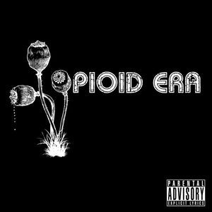 Seven Sharks Airwave Opioid Era The Opioid Era Hip hop album cover