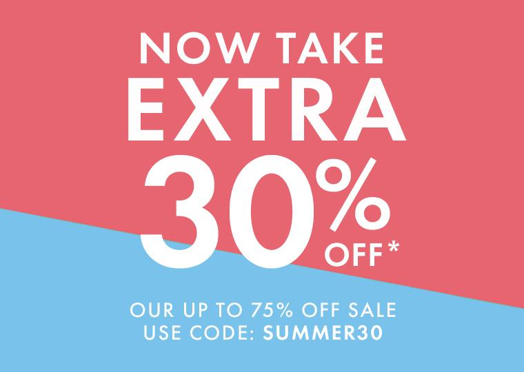 Take an Extra 30% Off Up to 75% Off Sale Items