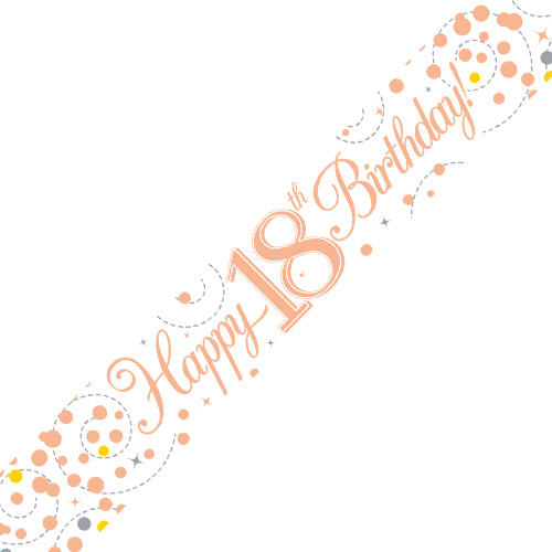 Age 18 Birthday White & Rose Gold Fizz Banner - 2.7 Metres