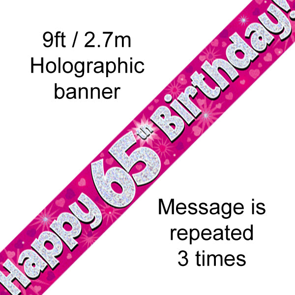 9ft Banner Happy 65th Birthday Pink Holographic