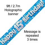 9ft Banner Happy 15th Birthday Blue Holographic