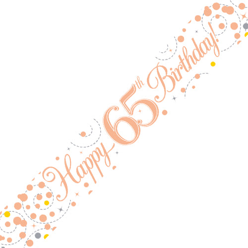 Age 65 Birthday White & Rose Gold Fizz Banner - 2.7 Metres