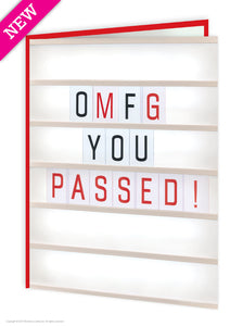 OMFG You Passed Greetings Card