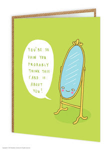 You're so vain funny birthday card