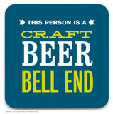 Craft Beer Bell End Coaster