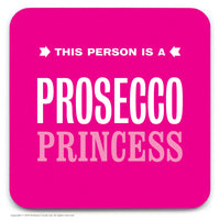 Prosecco Princess Coaster