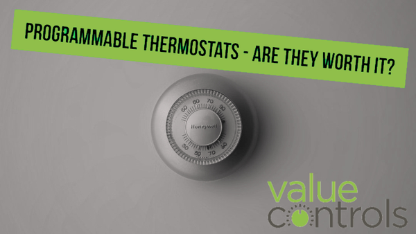 Programmable Thermostats - are they worth it?
