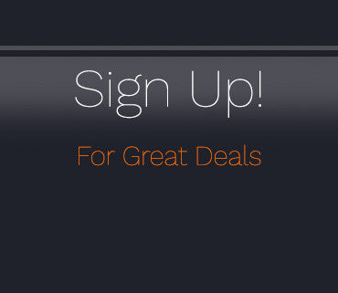 Sign Up! For Great Deals