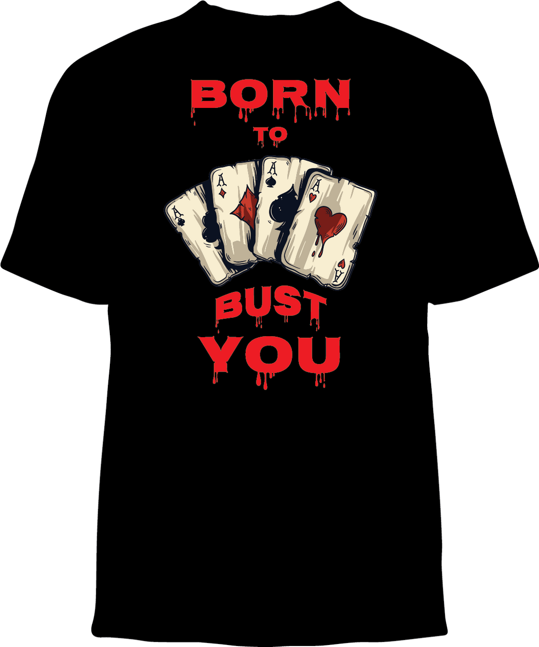 Skelebone Short Sleeve T-shirt, Born To Bust You Front Print