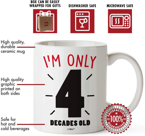 Image of I'm Only 4 Decades Old Coffee Mug