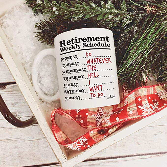 Retirement Weekly Schedule Coffee Mug