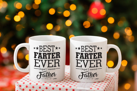 Best Farter Ever Oops! I Meant Father Coffee Mug