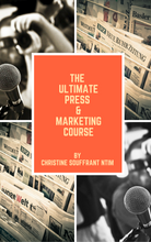 The Ultimate Press & Marketing Course