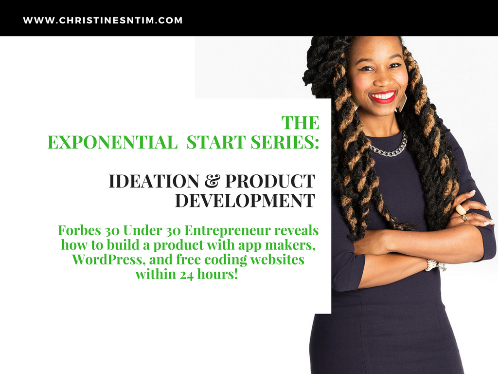 Exponential Start Series: Ideation & Product Development