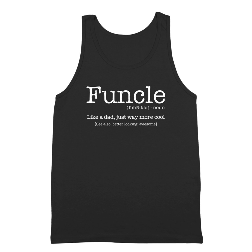 Funcle Like A Dad But Way More Cool Tank Top - Lucas Gadgets