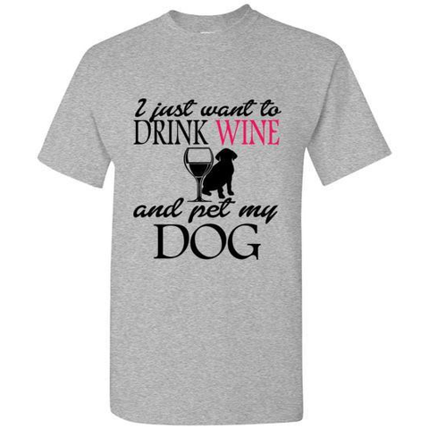 Drink and Pet My Dog T-Shirt - Lucas Gadgets