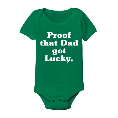 Proof Daddy Got Lucky Baby One Piece - Lucas Gadgets