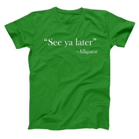 Image of See Ya Later - Alligator Men's T-Shirt