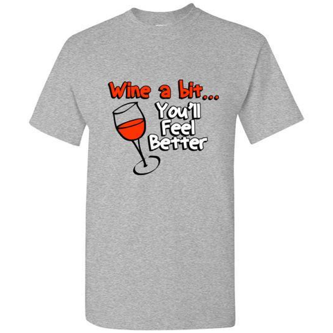 You'll Feel Better T-Shirt