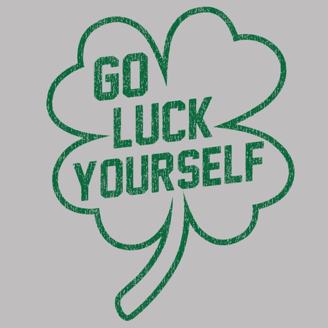 Image of Go Luck Yourself Men's Tri-Blend T-Shirt - Lucas Gadgets