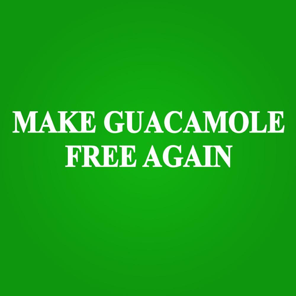 Make Guacamole Free Again Men's T-Shirt - Lucas Gadgets