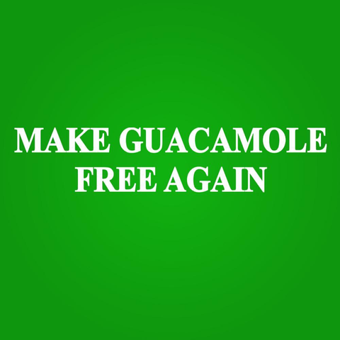 Image of Make Guacamole Free Again Men's T-Shirt - Lucas Gadgets