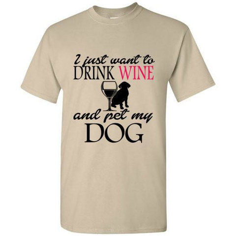Image of Drink and Pet My Dog T-Shirt - Lucas Gadgets