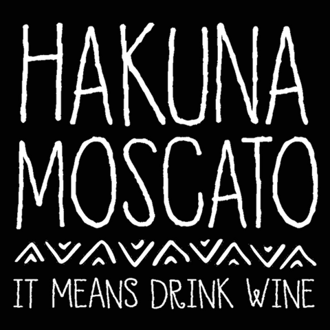 Image of Hakuna Moscato Women's Jr Fit T-Shirt - Lucas Gadgets