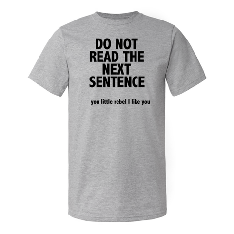 Image of Do Not Read The Next Sentence - Lucas Gadgets