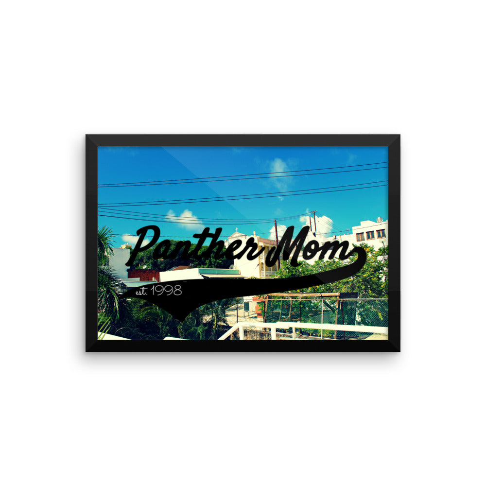 Panther Mom meets Old San Juan Framed Poster