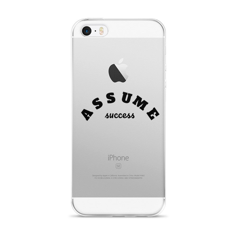 Assume Success 5/5s/Se, 6/6s, 6/6s Plus Case