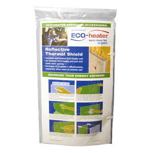Eco-Heater - Reflective Thermal Shield
